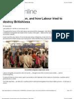 Mass Immigration, And How Labour Tried to Destroy Britishness 労働党は、如何に大量移民で英国のアイデンティティを破壊したか