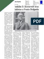 I Fórum F.D. Roosevelt traz hoje especialistas a Ponta Delagada_d açores_16julho08