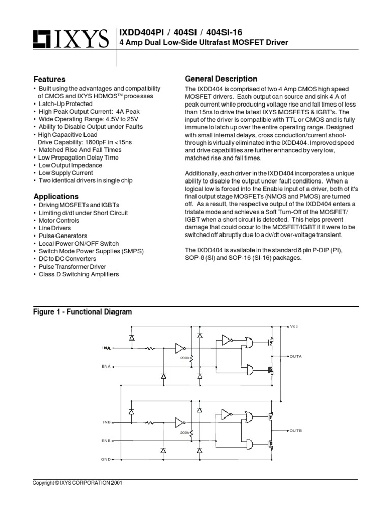 Ixdd404pi Cmos Mosfet Switches The Load Current And A Latching Circuit That Controls