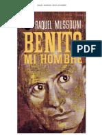 Benito Mi Hombre. Raquel Mussolini (Viuda de Benito Mussolini)