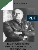Más allá del fascismo. El fascismo visto desde la derecha. Julius Evola