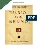 Hablo con Bruno. Benito Mussolini (Prólogo de José Moscardó)