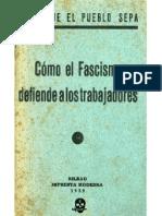 Como el Fascismo defiende a los trabajadores.