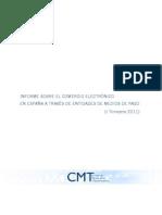 Informe sobre el comercio electrónico en España a través de entidades de medios de pago (CMT) -ABR12