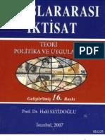 Halil Seyidoğlu - Uluslararası İktisat -Teori, Politika ve Uygulama-
