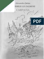 Carpatia. Pe Urmele Lui Zalmoxe