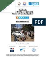 2004 Cambodia Road Traffic Accident and Victim Information System (RTAVIS)