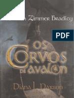 Marion Zimmer Bradley - Serie Avalon 04 - Diana L. Paxson - Os Corvos de Avalon