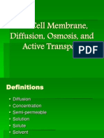 The Cell Membrane, Diffusion, Osmosis, And Active Transport 2011-2012