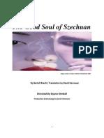 The Good Soul of Szechuan Dramaturgical Portfolio