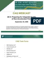 CAQWebcast-AS5-PreparingforIntegratedAudits