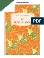 El Futurismo - Filippo Tommaso Marinetti