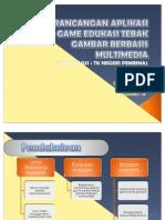 Perancangan Aplikasi Game Edukasi Tebak Gambar Berbasis Multimedia