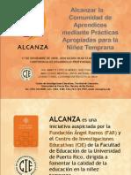 Presentación del Proyecto ALCANZA - Prácticas Apropiadas para la Niñez Temprana