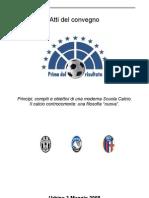 """Convegno di Urbino organ. dal portale  sulle tematiche del calcio giov. """"Prima del risultato""""."""