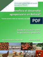 Campero, A Quien Beneficioa Del Desarrollo Agropecuario