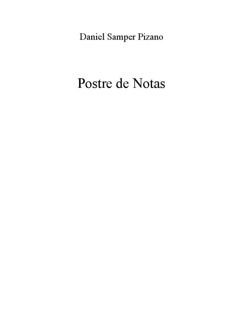 Samper Pizano, Daniel - Postre de Notas