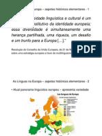 1 As Línguas na Europa – aspectos históricos elementares