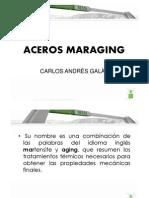 ACEROS MARAGING, CARLOS ANDRÉS GALÀN