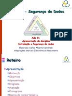 bc1523_aula+01+-apresentacao+e+introdução+a+segurança+de+dados_2012-1q