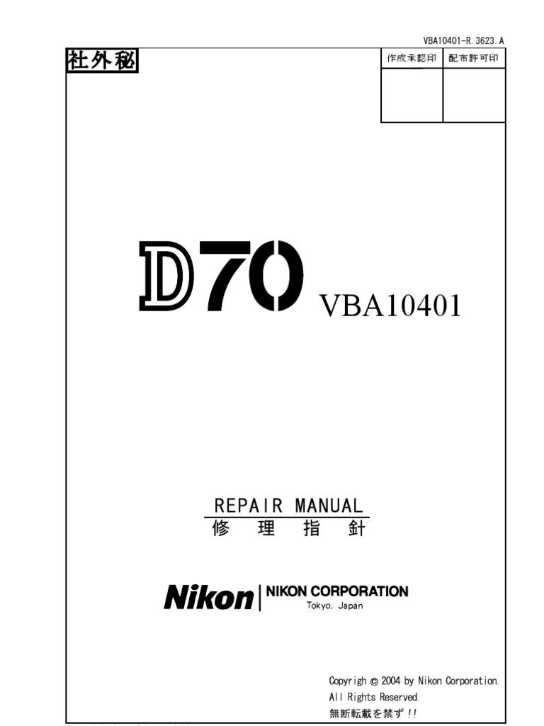 nikon d70 repair manual autofocus single lens reflex camera rh scribd com nikon d100 repair manual pdf Nikon D40