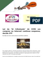 Lei da 'bi tributação' de ICMS em compras na Internet continua suspensa, decide STF