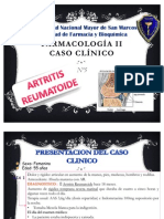 CASO CLINICO DE ARTRITIS REUMATOIDEA. Ejemplo de la clase de Farmacologia 2 - UNMSM