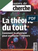 La Recherche - La Theorie Du Tout. (Physique.science.gravitation.theorie Des cosmologie