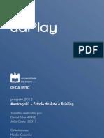 Estado Arte e Briefing - Projecto uaPlay