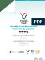 PLAN NACIONAL DE JUVENTUD Don Félix de Guarania 2011 a 2013 - Viceministerio de la Juventud - Paraguay - PortalGuarani