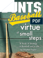 Bunts, Baseball, and the Virtue of Small Steps