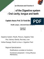 Mouth-Tongue Teeth-Esop Dec 2011-2012 SEM II -Prof Farid
