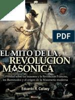 Callaey Eduardo - Mito de La Revolucion Masonica