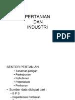 Sektor Pertanian Dan Industri