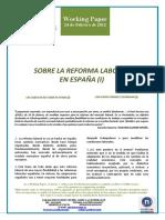 SOBRE LA REFORMA LABORAL EN ESPAÑA (I) (Es) ON LABOUR REFORM IN SPAIN (I) (Spanish) LAN ERREFORMAZ ESPAINIAN (I) (Es)