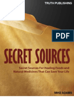 Adams, Mike - Secret Sources for Healing Foods and Natural Medicines