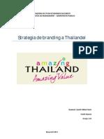 Thailanda - Branding