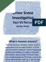 CSI- Fact vs Fiction