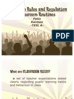 Classroom Rules and Regulation-Classroom Routines