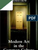 Thomas Crow - Modernism Mass Culture