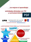 Innovar para mejorar el aprendizaje:actividades eficientes con TIC y currículum bimodal