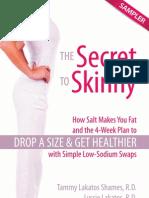 The Secret to Skinney