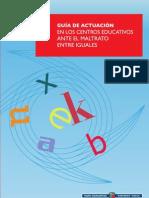 GUÍA DE ACTUACIÓN EN  LOS CENTROS EDUCATIVOS ANTE EL MALTRATO ENTRE IGUALES