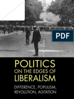 Politics on the Edges of Liberalism