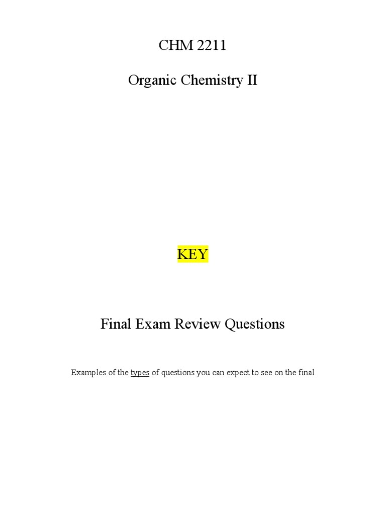 20749_Organic II Final Exam Practice Questions | Chemical