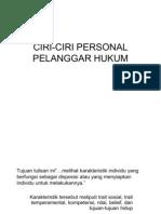 Ciri-ciri Personal Pelanggar Hukum