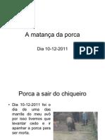fev 2012 A matança da porca em powerpoint Catarina Rosmaninho