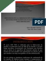 INFLUENCIA DE LA CARBURIZACIÓN SOBRE LA VIDA EN FATIGA POR FLEXIÓN EN UN ACERO AISI 5160 DESCARBURIZ