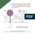 The Cosmic Colletctor