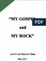 My Gospel and My Rock